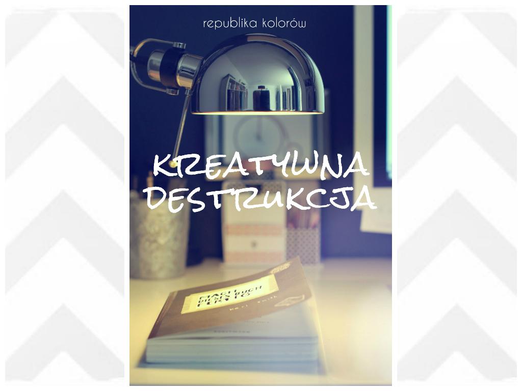 kreatywna destrukcja