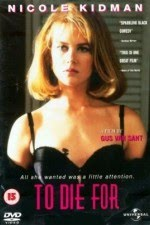 Watch To Die For 1995 Megavideo Movie Online