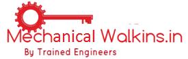 Mechanical Walkins, Jobs, Interview Questions | MechanicalWalkins.in