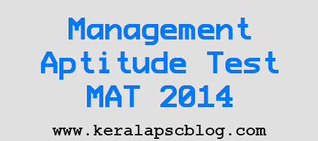 Management Aptitude Test (MAT) 2014