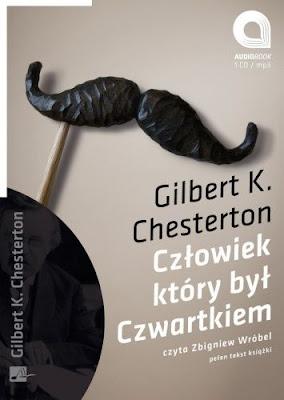 """Gilbert Keith Chesterton """"Człowiek, który był Czwartkiem"""""""