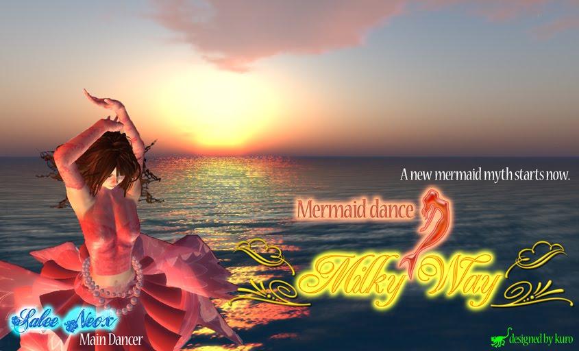 Mermaid Dance show **Milky Way**