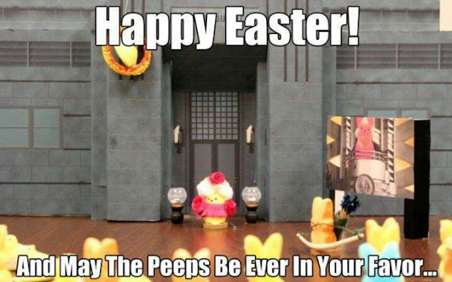 Happy Easter! May the peeps be ever in your favor.