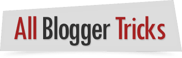 All Blogger Tricks