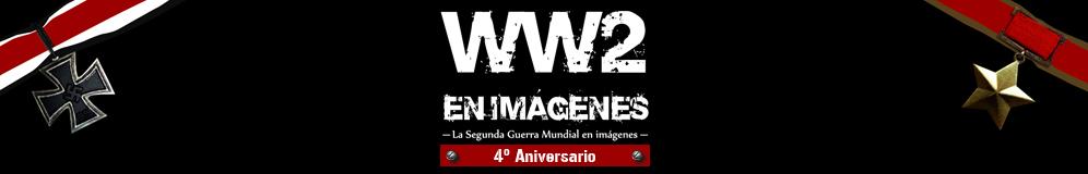 WW2 en Imágenes - Segunda Guerra Mundial