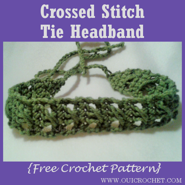 Oui Crochet Crossed Stitch Tie Headband Free Crochet Pattern