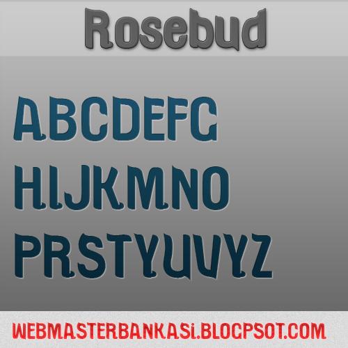 Rosebud yazı fontu İndir