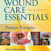 Wound Care Essentials: Practice Principles - Free Ebook Download