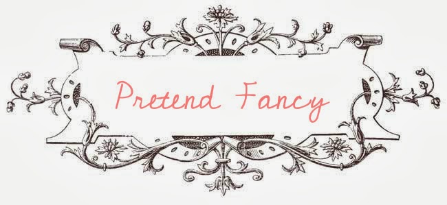 Pretend Fancy