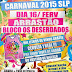 """Carnaval 2015 - vem para o arrastão do bloco """"Os Deserdados"""""""