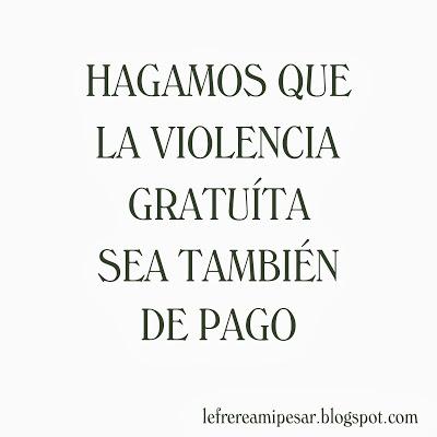 violencia, gratuía, copago,