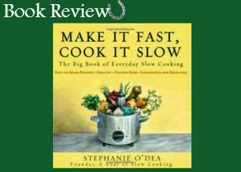 Book Review: Make It Fast, Cook It Slow