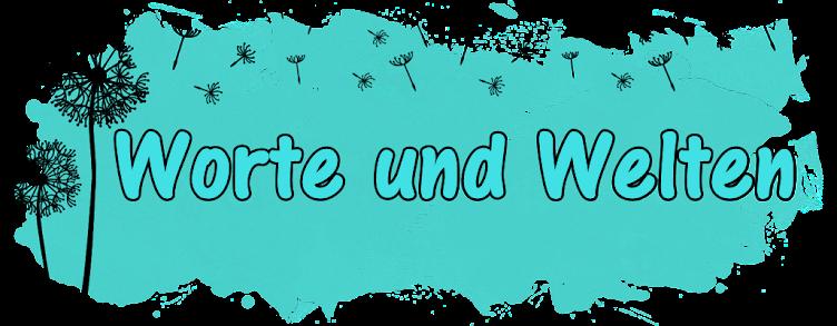 Worte und Welten