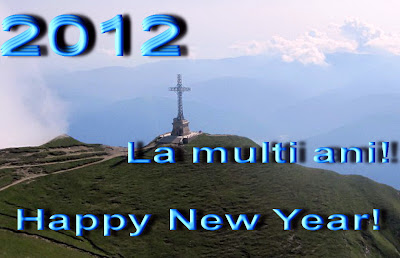 2012 Happy New Year, La multi Ani, Monumentul Eroilor, Caraiman, Busteni Romania