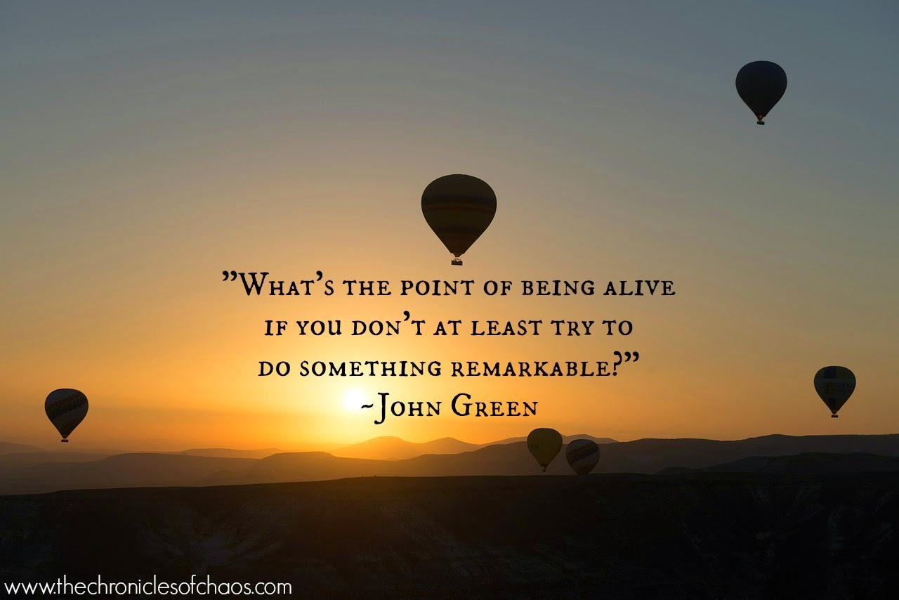 quotes-by-John-Green; do-something-remarkable