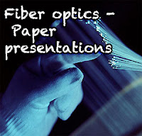 Fiber optics paper presentation