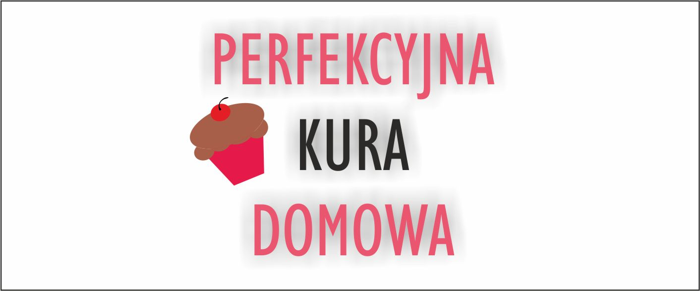 Perfekcyjna kura domowa - home life and style