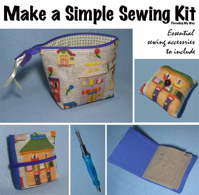 Make a Simple Sewing Kit... essential sewing accessories to include ~ Threading My Way