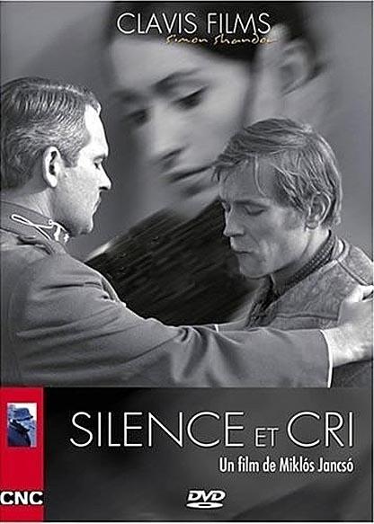 Silence and Cry / Csend és kiáltás (1967)