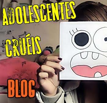Blog: Adolescentes Cruéis
