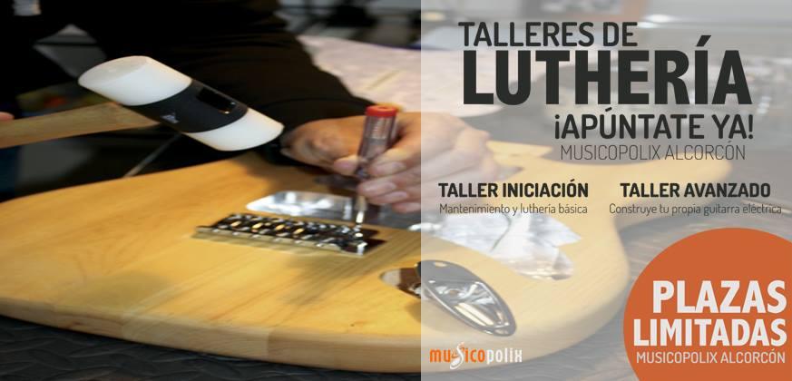 TALLERES DE LUTHERÍA MUSICOPOLIX ALCORCÓN