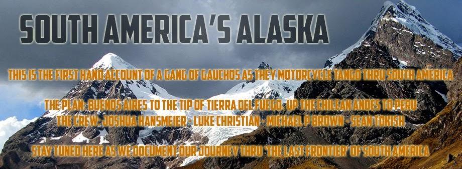 South America's Alaska