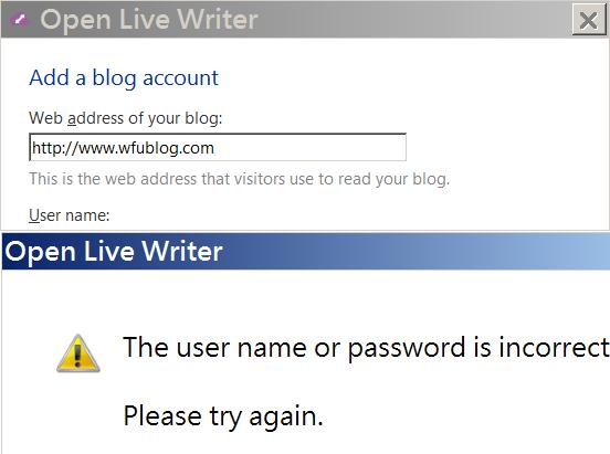 open-live-writer-password-incorrect-解決 Windows Live Writer(WLW) 無法登入 Blogger 的替代方案