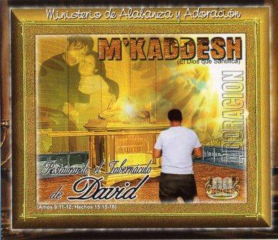M'Kaddesh-Vol 1-Restaurando El Tabernáculo De David-