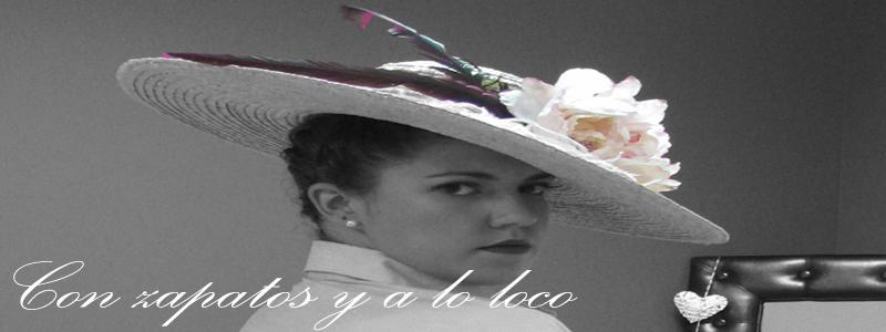 """""""Con Zapatos y a lo Loco"""""""