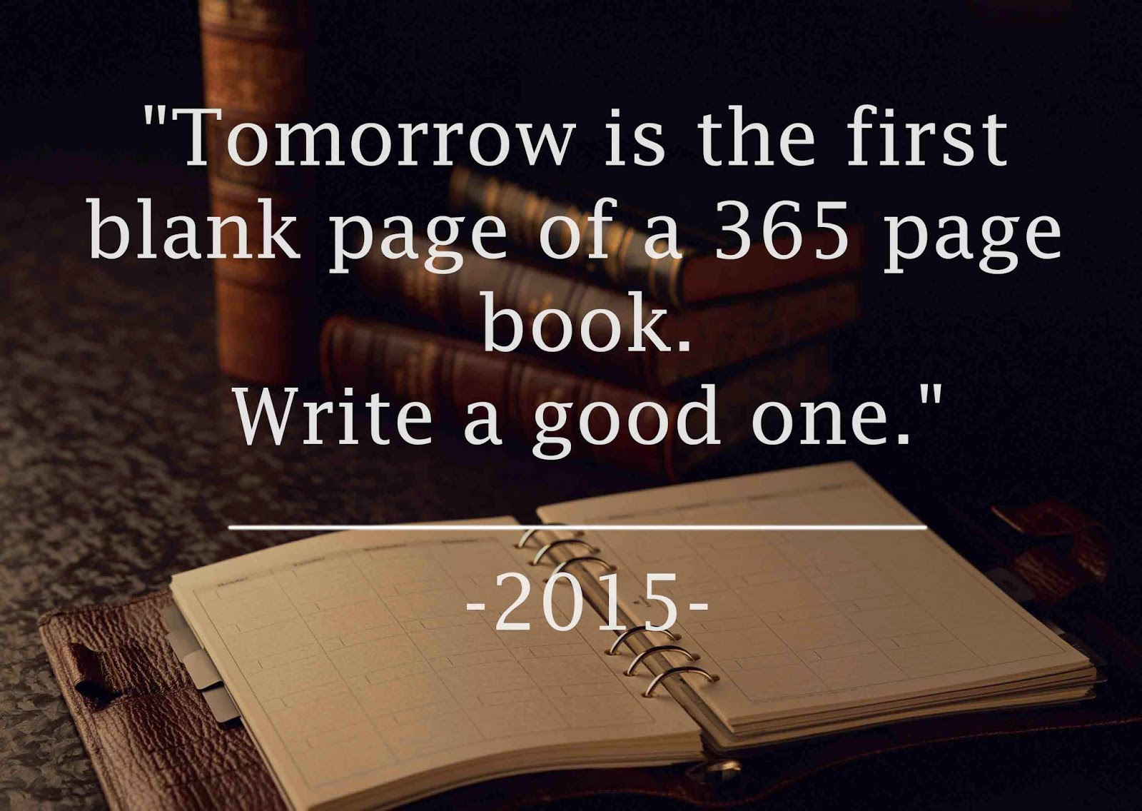 2015 new year, new chapter books, first blank page, new year's resolutions