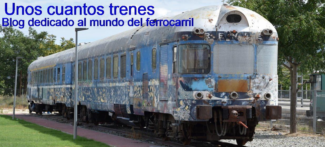 Unos cuantos trenes