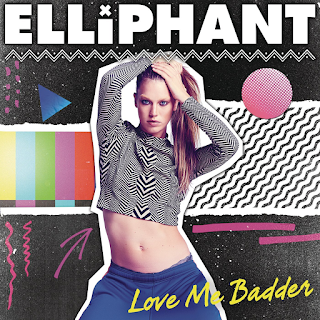 Elliphant – Love Me Badder