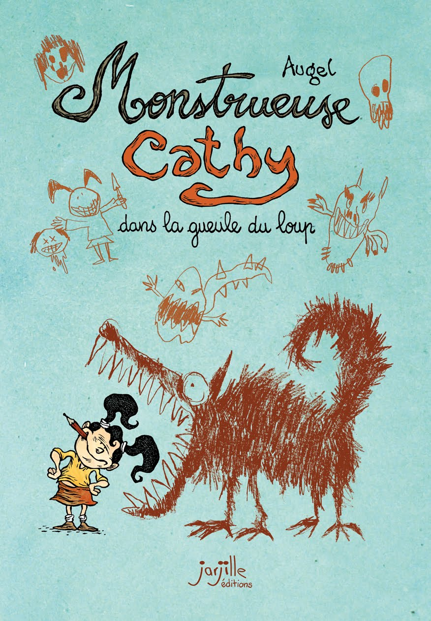 Monstrueuse Cathy: dans la gueule du loup