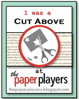A Cut Above at The Paper Players....Three times
