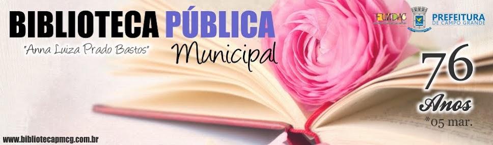 """Biblioteca Pública Municipal """"Anna Luiza Prado Bastos"""" Campo Grande, MS - Horto Florestal"""