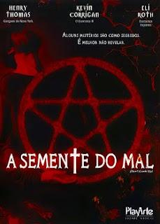 baixar filmesgratis21 Filme A Semente Do Mal Dublado DVDRip x264 will produce alt=\Legendado, Dublado, Avi, Rmvb\