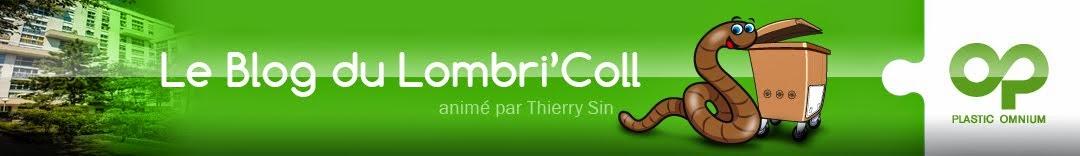 Le Blog du Lombri'Coll