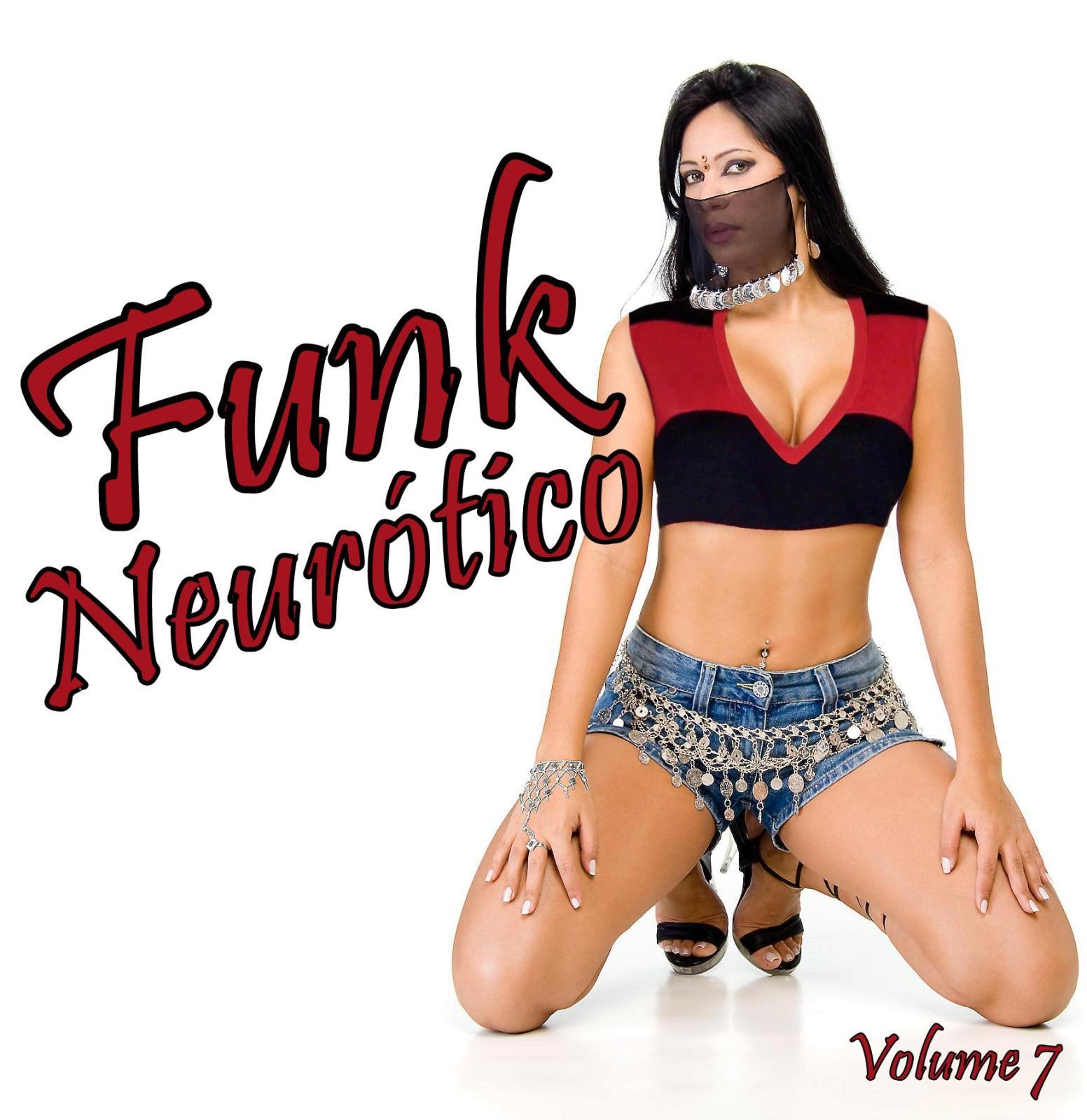 http://4.bp.blogspot.com/-LiqWgxvpKDk/T7FM0ajbCTI/AAAAAAAAAZI/TRaH7rKgBPw/s1600/Funk+Neurotico+Vol.+7+(2012).jpg