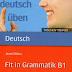 كتاب  تمارين للتدرب على جميع قواعد اللغة الالمانية للمستوى B1 Fit Grammatik B1