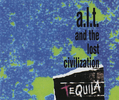 A.L.T. & The Lost Civilization – Tequila (CDS) (1992) (FLAC + 320 kbps)