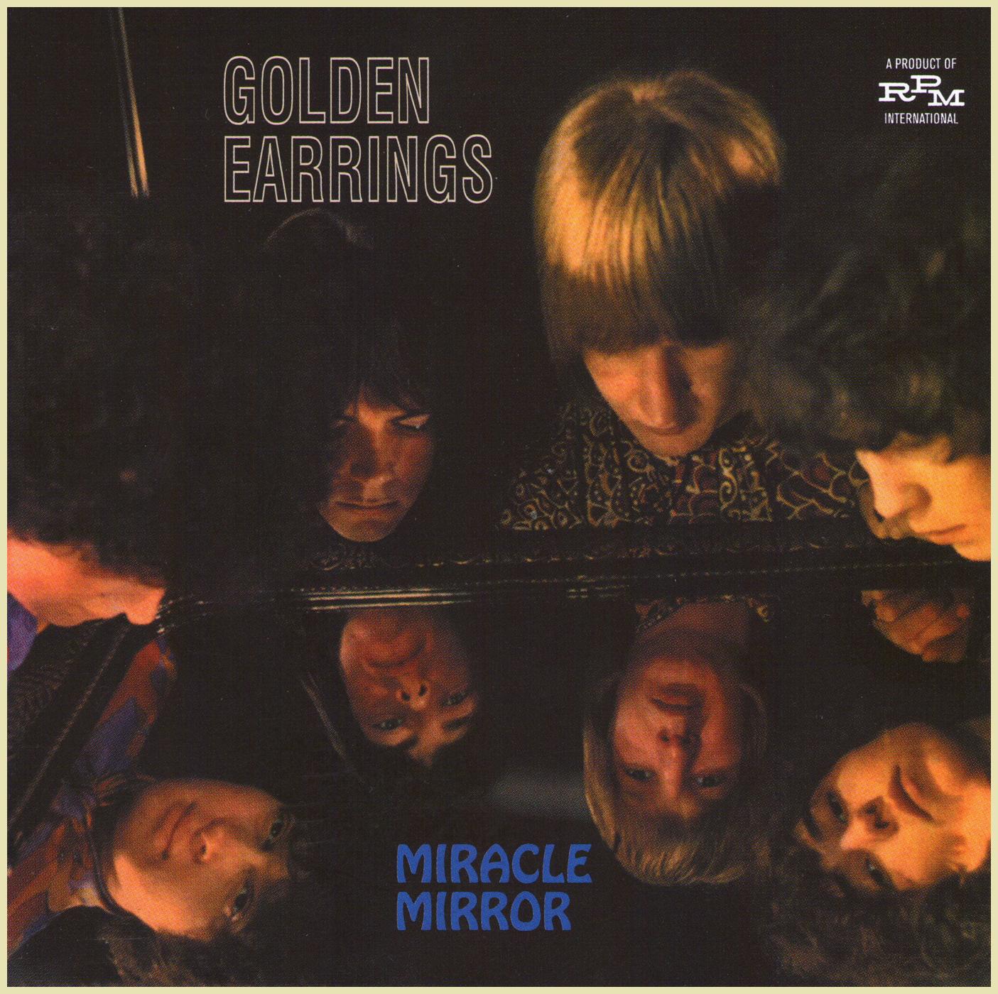 The Golden Earrings  Miracle Mirror (196768 Dutch, Magnificent Mod Beat  Rock, 2009 Rpm Bonus Tracks Edition)