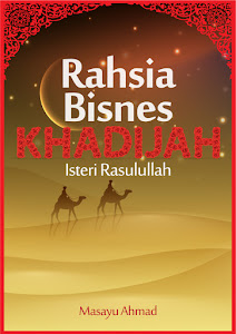 Rahsia Bisnes Khadijah, Isteri Rasulullah.