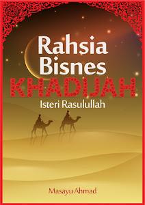Rahsia Bisnes Khadijah, Isteri Rasulullah.