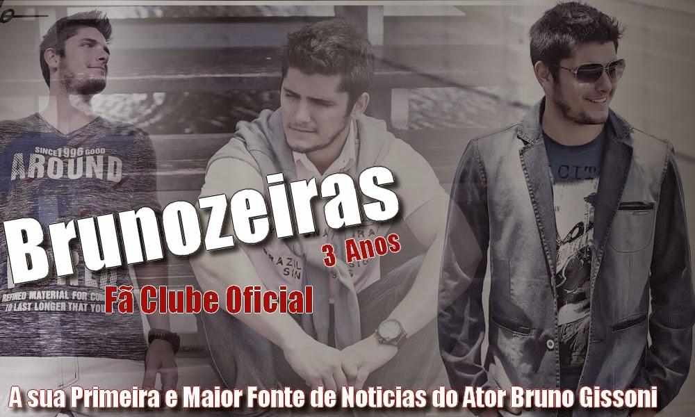 Sua Primeira e Maior fonte sobre o ator Bruno Gissoni ... Brunozeiras Fã Clube Oficial.