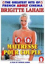 Maîtresse pour couple (1980) Brigitte Lahaie