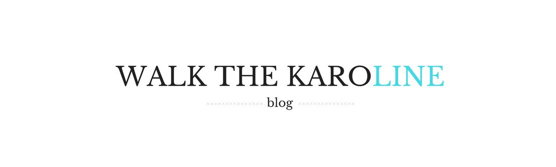 WALK THE KAROLINE