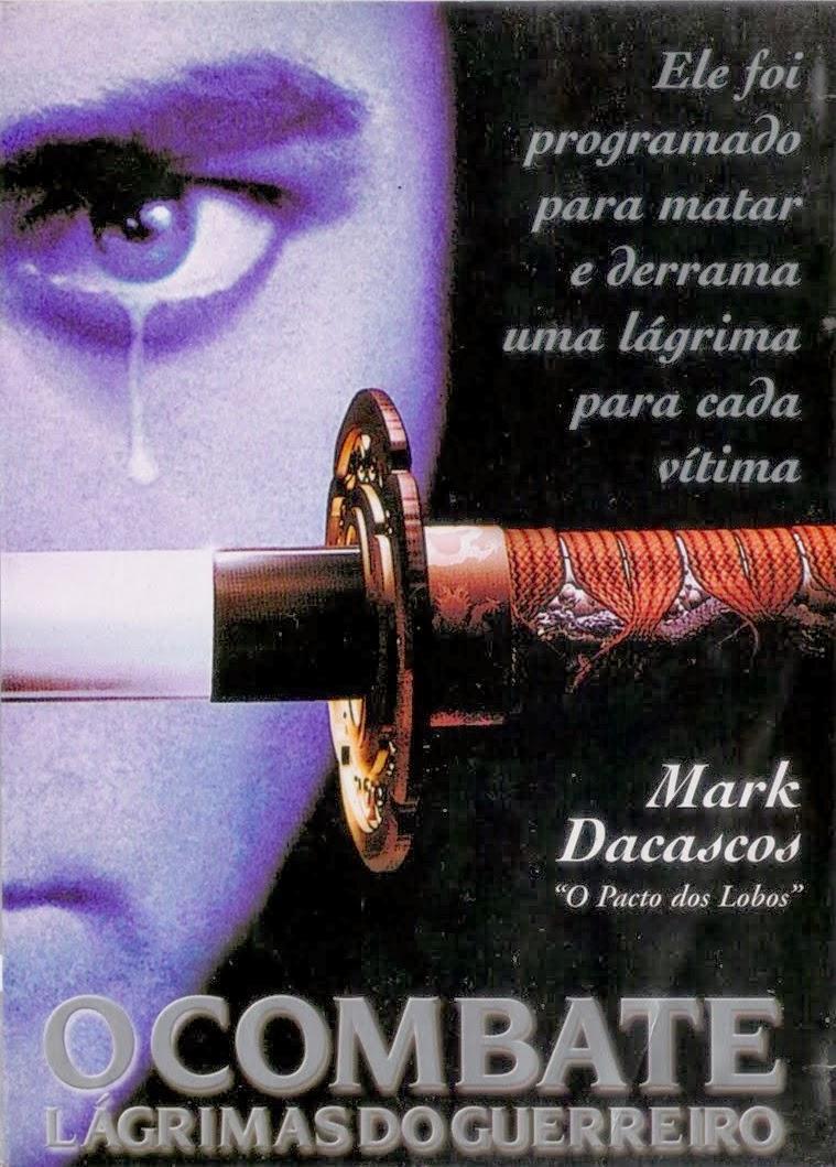 O Combate: Lágrimas do Guerreiro – Dublado (1995)