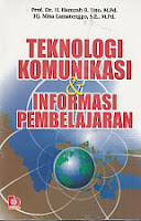 Judul : TEKNOLOGI KOMUNIKASI & INFORMASI PEMBELAJARAN Pengarang : Prof. Dr. H. Hamzah B. Uno, M.Pd. Penerbit : Bumi Aksara