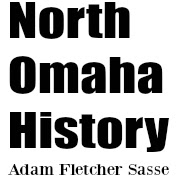 Like North Omaha History!