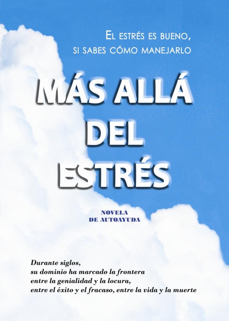 """LIBRO """"MÁS ALLÁ DEL ESTRÉS"""" (descarga GRATUITA completa)"""